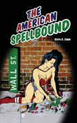 The American Spellbound