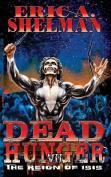 Dead Hunger VII