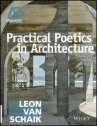 Practical Poetics in Architecture