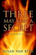 Three May Keep a Secret [Large Print]