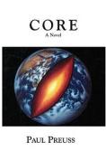Core: A Novel