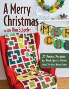 A Merry Christmas with Kim Schaefer