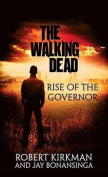 Rise of the Governor [Large Print]
