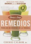Remedios Para Los Desordenes de La Tiroides de La Dama de Los Jugos [Spanish]