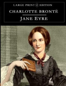 Jane Eyre: Large Print Edition [Large Print]
