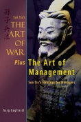 Sun Tzu's the Art of War Plus the Art of Management