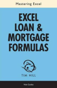 Mastering Excel Loan & Mortgage Formulas