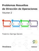 Problemas Resueltos de Direccion de Operaciones  [Spanish]