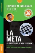 La Meta Edicion Aniversario [Spanish]