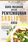 Buku Masakan Untuk Penyembuhan Skoliosis Anda [IND]