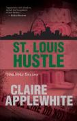 St. Louis Hustle (Nam Noir)