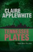 Tennessee Plates (Nam Noir)
