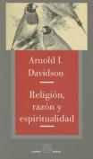Religion, Razon y Espiritualidad
