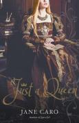 Just a Queen