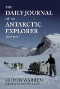 The Daily Journal of an Antarctic Explorer 1956-1958