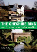 The Cheshire Ring: A 100-Mile Walk in and Around the City