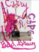 Aaron Curry: Bad Brain
