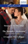 Kaye, Beacon and Tyner Taster Collection 201412/Strangers at the Altar/the Marquis's Awakening/A Captain and A Rogue
