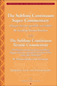 The Sublime Continuum Super-Commentary (Theg Pa Chen Po Rgyud Bla Ma'i Tikka) with the Sublime Continuum Treatise Commentary (Mahayanottaratantra
