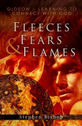 Fleeces, Fears & Flames