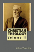Christian Theology Volume II