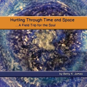 Hurtling Through Time and Space