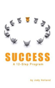 Success: A 12 Step Program