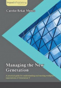 Managing the New Generation