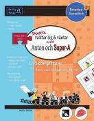 SMARTA Tvattar Sig & Vantar Med Anton Och Super-A [SWE]