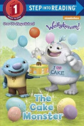 The Cake Monster (Wallykazam!)