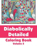 Diabolically Detailed Coloring Book