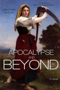 Apocalypse and Beyond