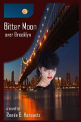 Bitter Moon Over Brooklyn