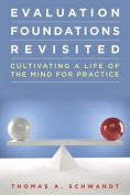 Evaluation Foundations Revisited