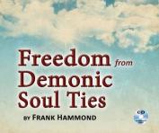 Freedom from Demonic Soul Ties  [Audio]