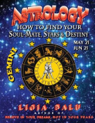 Astrology - How to Find Your Soul-Mate, Stars and Destiny - Gemini