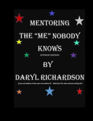 Mentoring the Me Nobody Knows