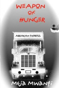 Weapon of Hunger