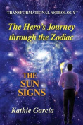 The Hero's Journey Through the Zodiac