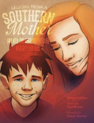 Lessons from a Southern Mother [CHI]
