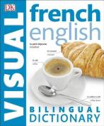 French-English Bilingual Visual Dictionary
