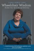 Wheelchair Wisdom