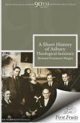 A Short History of Asbury Theological Seminary