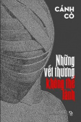 Nhung Vet Thuong Khong the Lanh [VIE]
