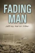 Fading Man