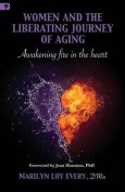 Women and the Liberating Journey of Aging