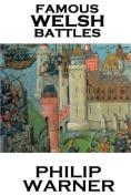 Phillip Warner - Famous Welsh Battles