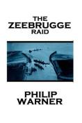 Phillip Warner - Zeebrugge Raid