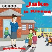 Jake Is Kissed
