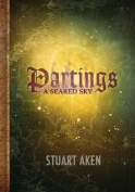A Seared Sky - Partings